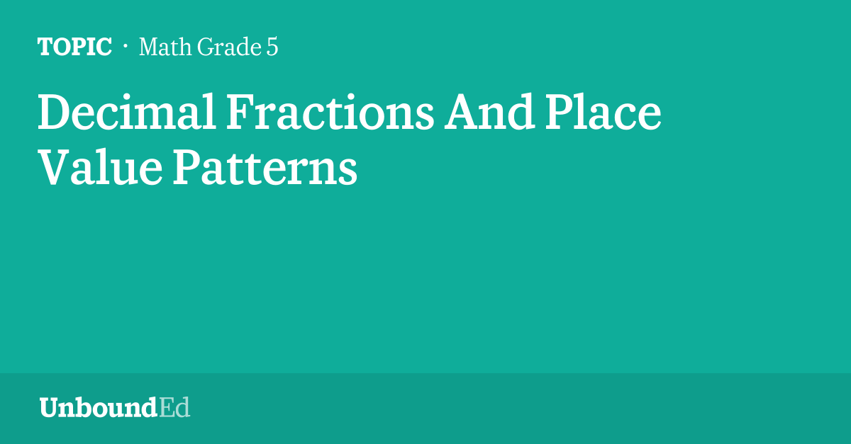 MATH G60 Decimal Fractions And Place Value Patterns Adorable Place Value And Patterns