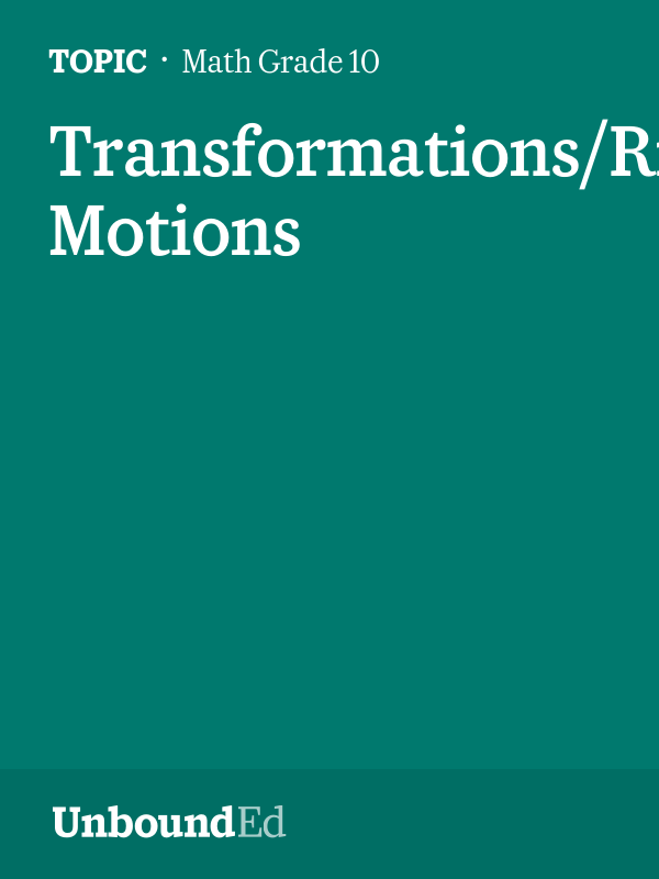 MATH G10: Transformations/Rigid Motions