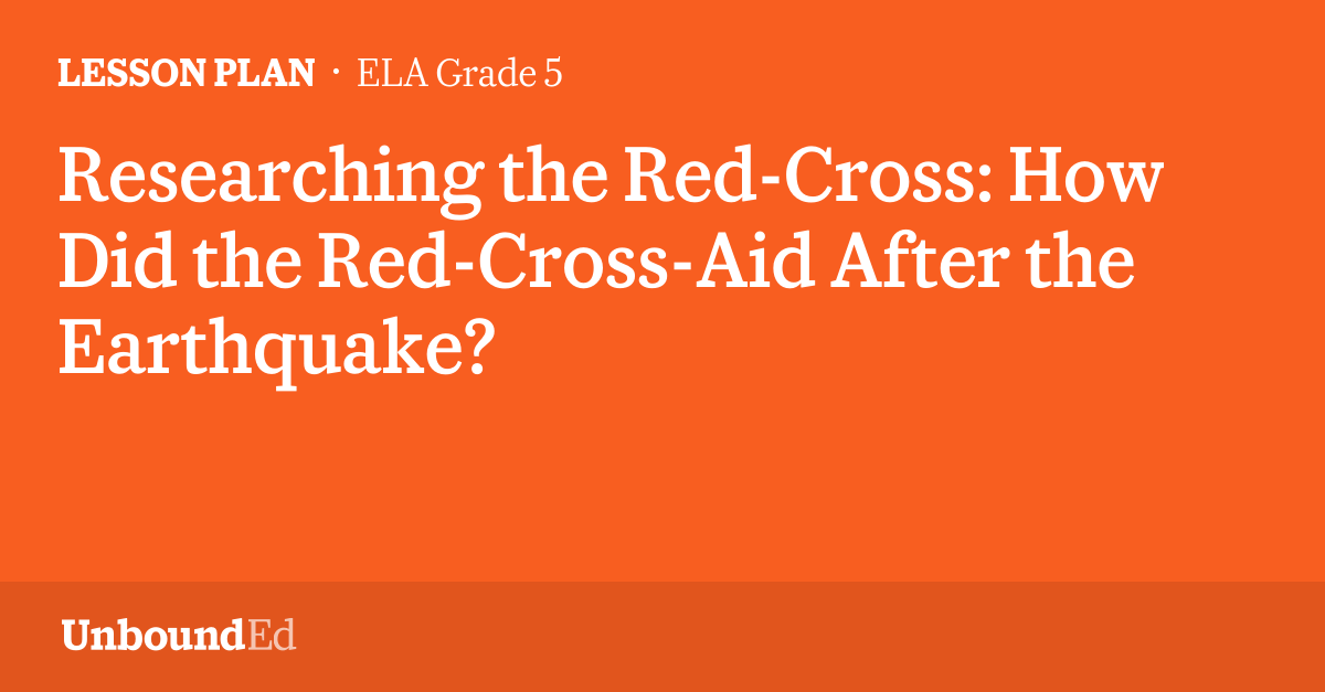 ELA G5: Researching the Red-Cross: How Did the Red-Cross-Aid ...