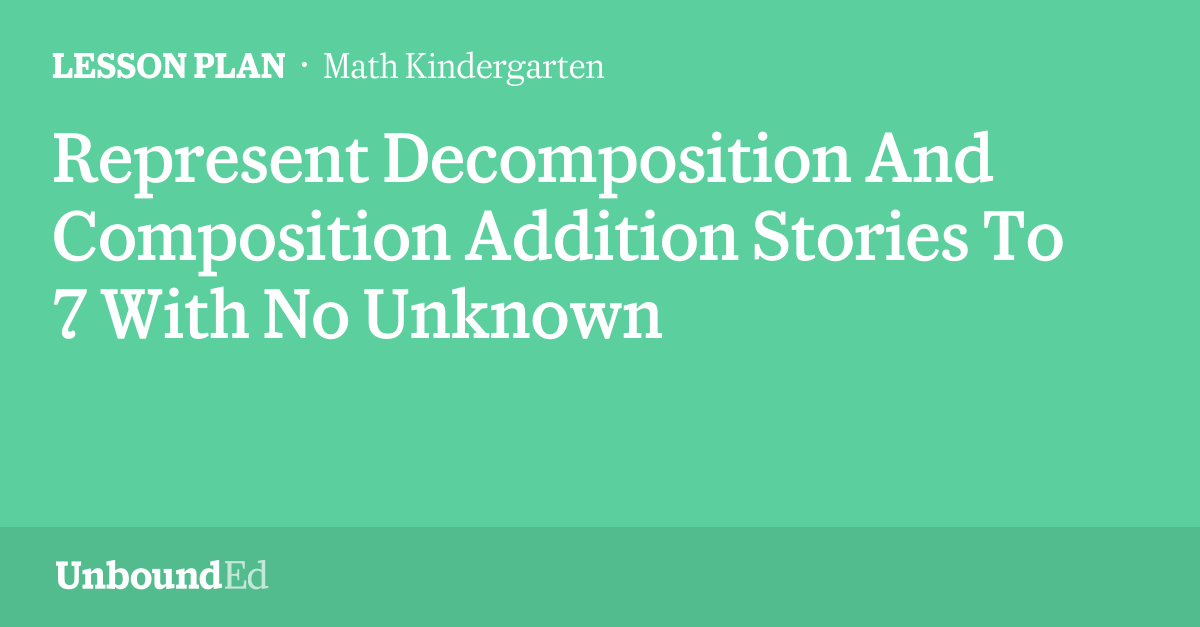 MATH K: Represent Decomposition And Composition Addition